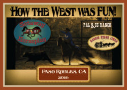 How the West Was Fun!     July 15 – 17, 2016